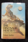 THE DINOSAUR HERESIES BY ROBERT BAKER